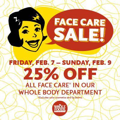 #ad Whole Foods Market 3 Day Facial Care Sale {2/7 – 2/9}!